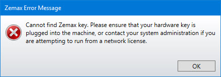 Cannot find zemax key. Please enmsure that your hardware key is plugged into the machine.